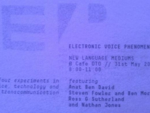 Electronic Voice Phenomena at CAFE OTO